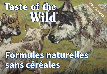 Taste of the Wild formules naturelles sans céréales