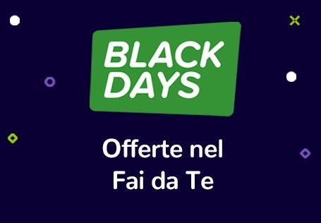 Offerte Fai da te Black Days